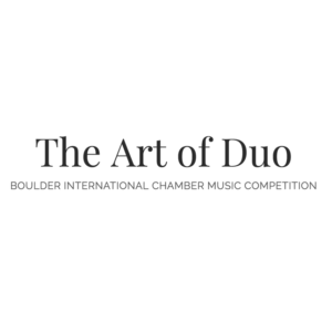 July 2016 | Semi-finalists Announced at The Art of Duo: the Boulder International Chamber Music Competition